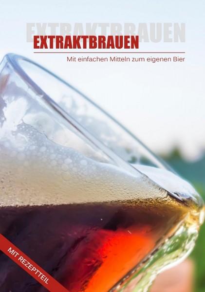 EXTRAKTBRAUEN , mit einfachen Mitteln zum Eigenen Bier