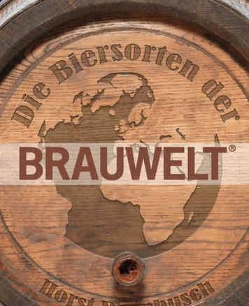 Die Biersorten der BRAUWELT - 1. Auflage 2014
