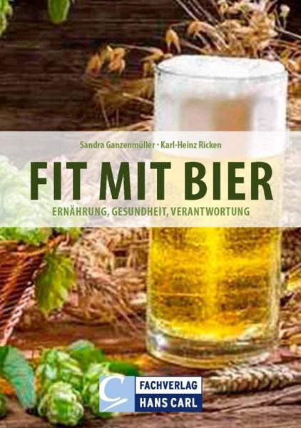 Fit mit Bier - Ernährung, Gesundheit, Verantwortung